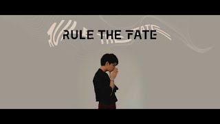 RULE THE FATE Official Look Video