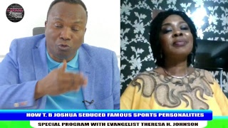 HOW T. B JOSHUA SEDUCED FAMOUS SPORTS PEOPLE SPECIAL PROGRAM WITH EVANGELIST THERESA H. JOHNSON 2018