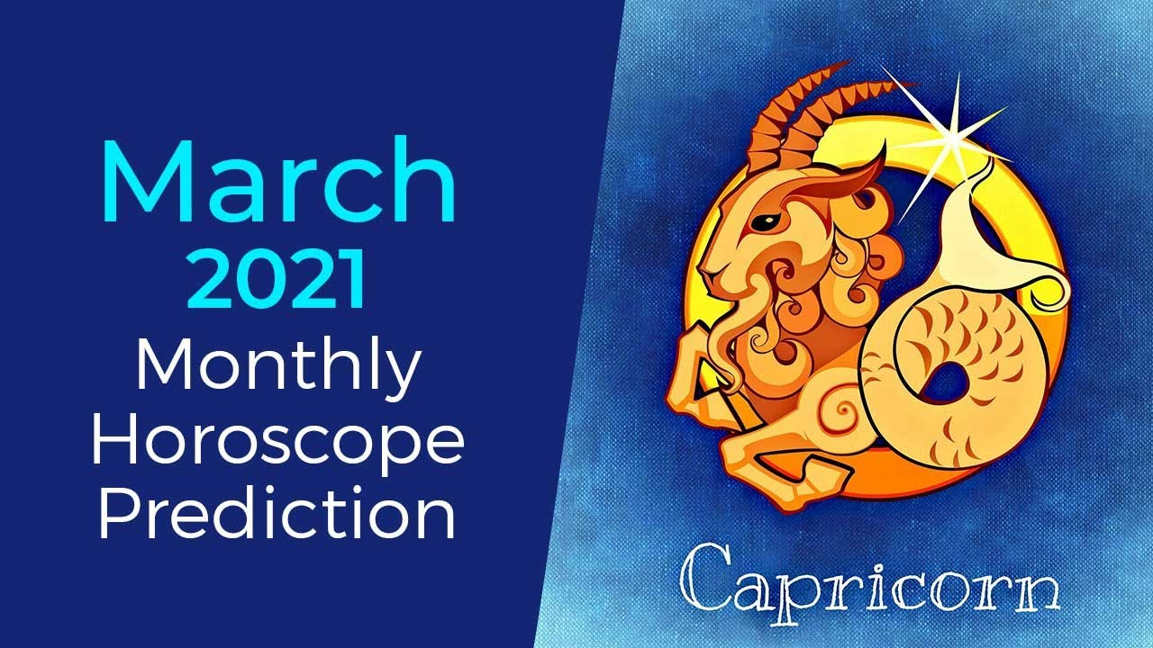 March 15Capricorn Monthly Horoscope Prediction  Capricorn Moon Sign  Predictions
