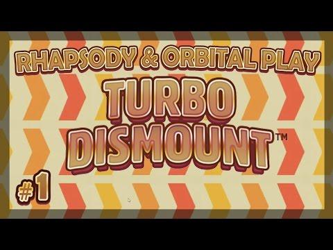 Turbo Dismount: Accelerate - Episode 1 (ft. Orbital Potato)
