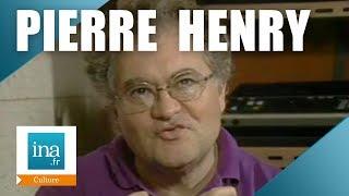 Musique Pierre HENRY