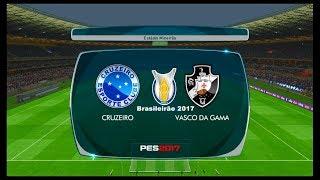 Cruzeiro x Vasco da Gama ↱[ Brasileirão Série A ]↰ PES 2017