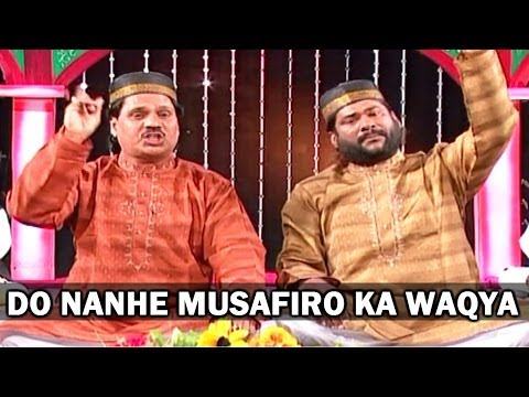 Do Nanhe Musafiro Ka Waqya | Taslim, Aarif Khan | Shahadat Imaam Hussain - Vol.7