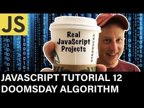 JavaScript Tutorial 12 Doomsday Algorithm thumbnail