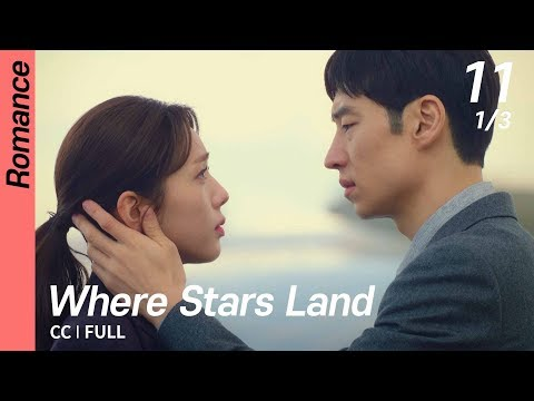 [CC/FULL] Where Stars Land EP11 (1/3) | 여우각시별