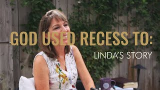 RECESS Released || God Used RECESS To _____: Linda's story
