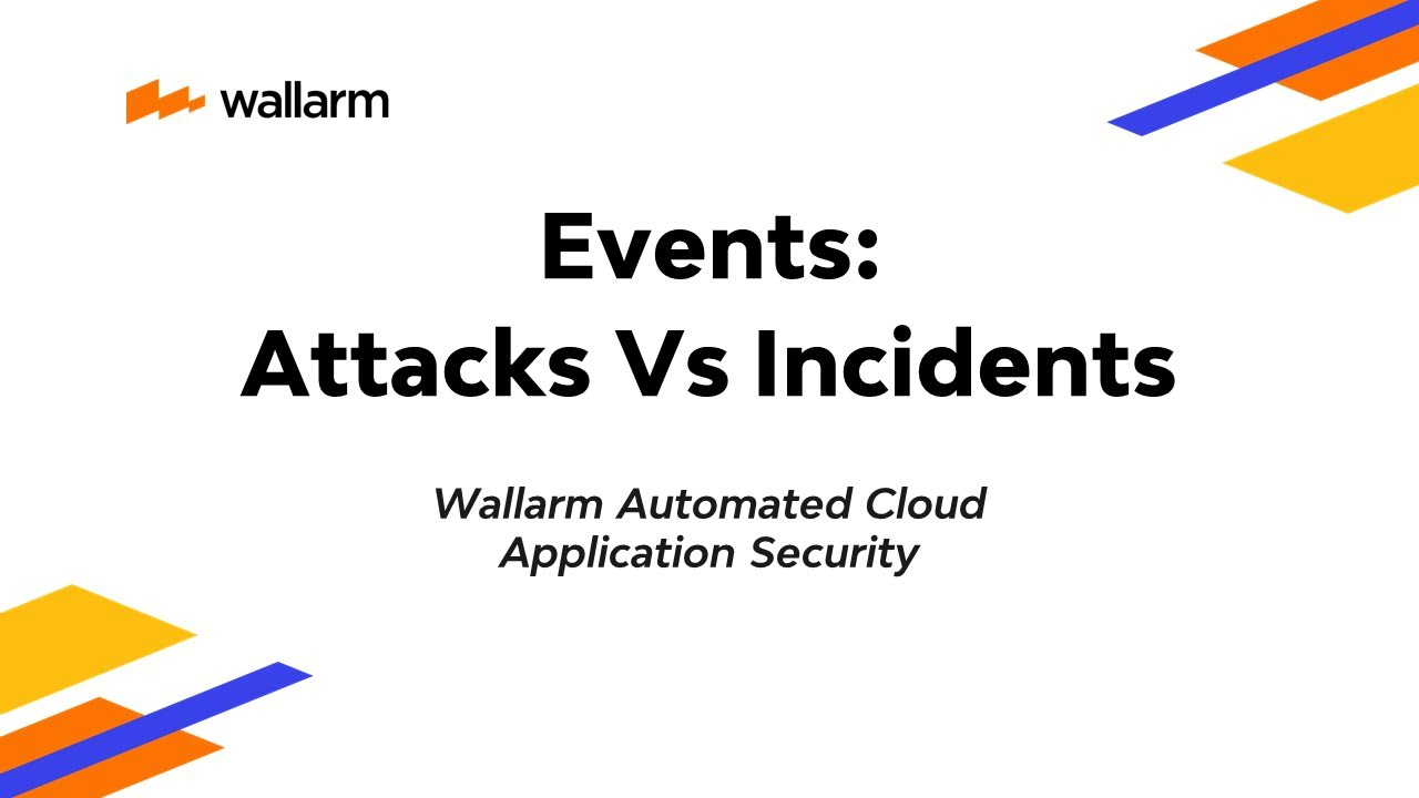 Wallarm WAF Demo: Attacks vs Incidents
