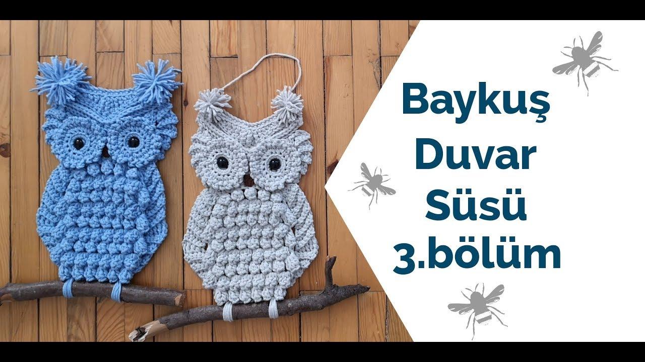 Baykuş Duvar Süsü | 3. Bölüm | Owl Decoration İdeas