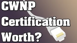 question is cwnp certification worthless