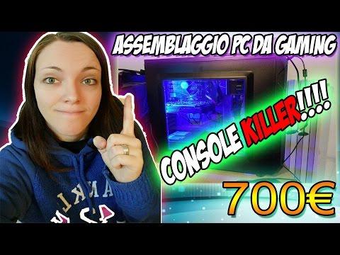 Assemblaggio PC da GAMING!!! CONSOLE KILLER!!! 700 EURO
