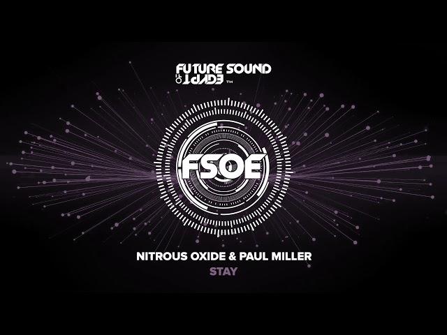 Nitrous Oxide & Paul Miller - Stay
