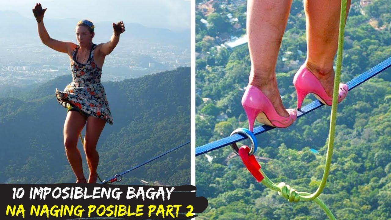 10 Imposibleng Bagay na Naging Posible Part 2