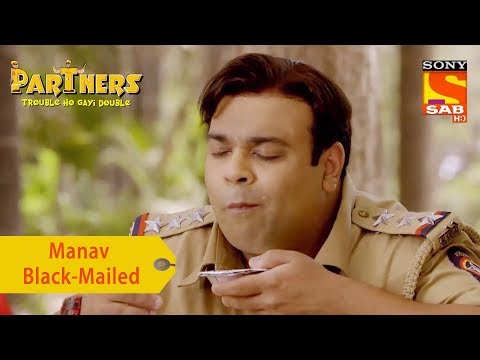 Your Favorite Character | Manav Black-Mailed | Partners Trouble Ho Gayi Double