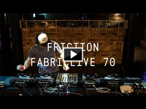 FABRICLIVE 70: Friction promo minimix, recorded live at fabric