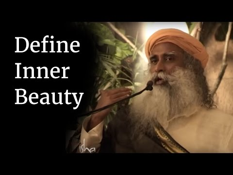 Define Inner Beauty | Sadhguru