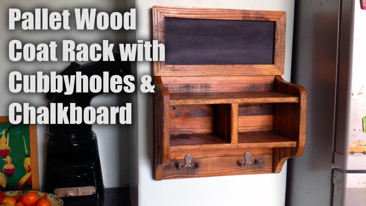 Pallet Wood Coat Rack Cubbyholes And Chalkboard Youtube