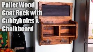 Pallet Wood Coat Rack, Cubbyholes and Chalkboard