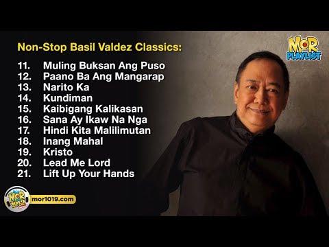 Non Stop Basil Valdez Classics    MOR Playlist Non - Stop OPM Songs 2018 ♪