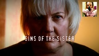DEADLY WOMEN | Sins Of The Sister | S5E13