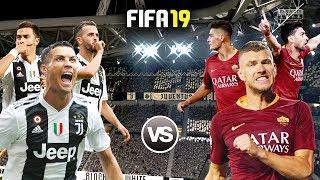 FIFA 19 | ยูเวนตุส VS โรม่า | บิ๊กแมตช์ กัลโช่ เซเรีย อา อิตาลี 2018-19 | 1080p 60fps