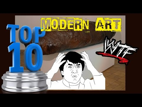 TOP 10 - Most Absurd Pieces of Modern Art! [1]
