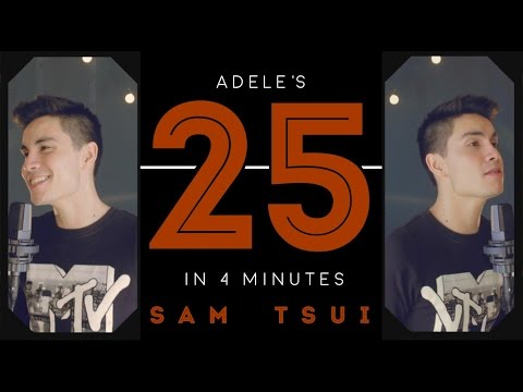"Adele's ""25"" in 4 minutes - Sam Tsui"
