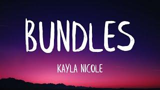 Kayla Nicole - BUNDLES (Lyrics) (Best Version) | go bad bitch go bad bitch go