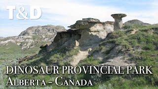 Dinosaur Provincial Park - Alberta Canada - Travel & Discover