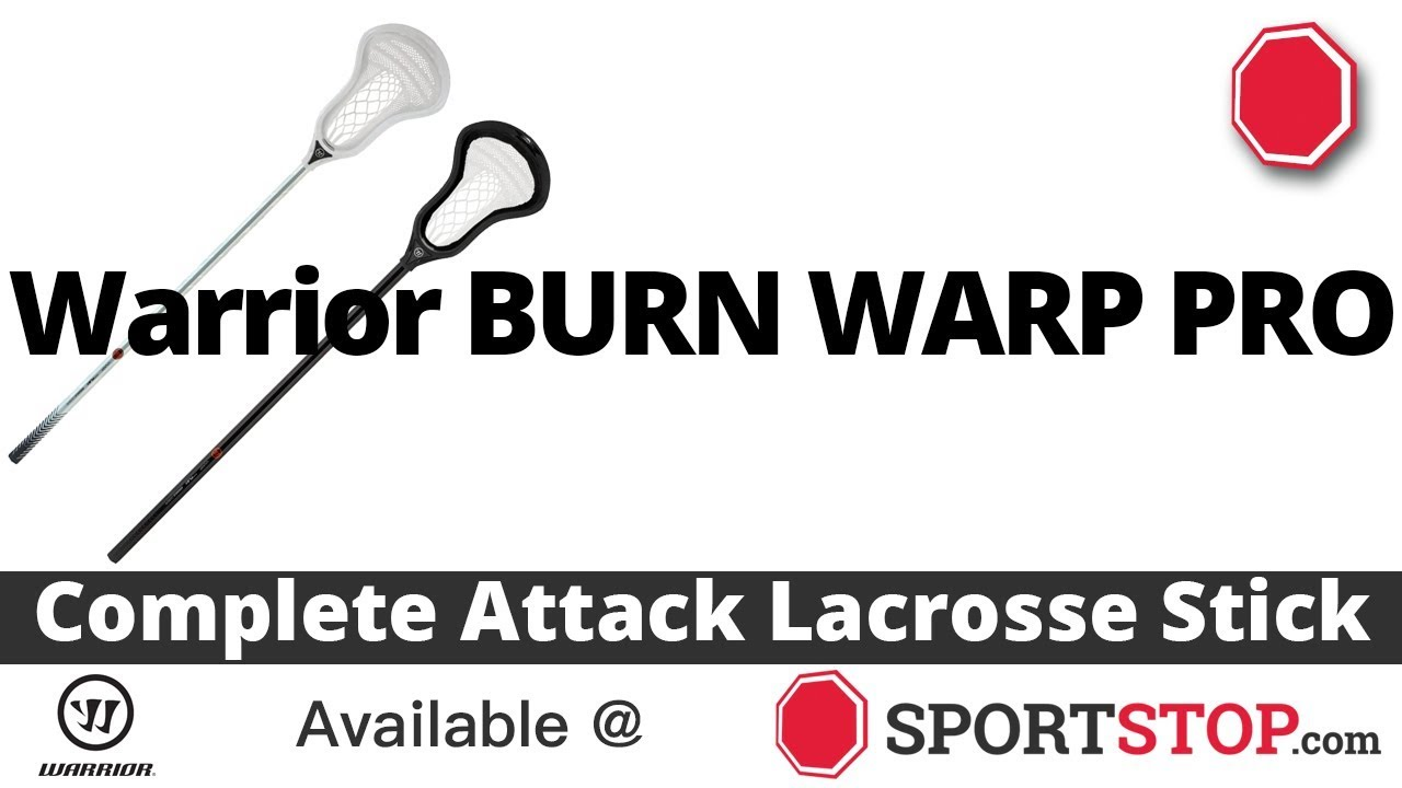 16eaaa8ee9d Warrior Burn Warp Pro Complete Attack Lacrosse Stick Product Video ...
