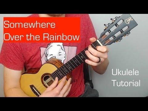 Somewhere Over the Rainbow  - Ukulele Tutorial