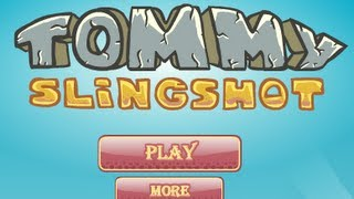 Tommy Slingshot-Walkthrough