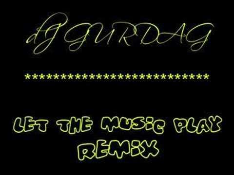Dj Gurdağ - Let the music play