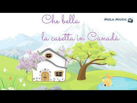 La casetta in Canadà - Le canzoni della tradizione