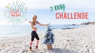 Sleigh The Holiday 21 Day Challenge - Sign up free today!