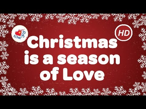 Christmas is a Season of Love Christmas Song | Children Love to Sing