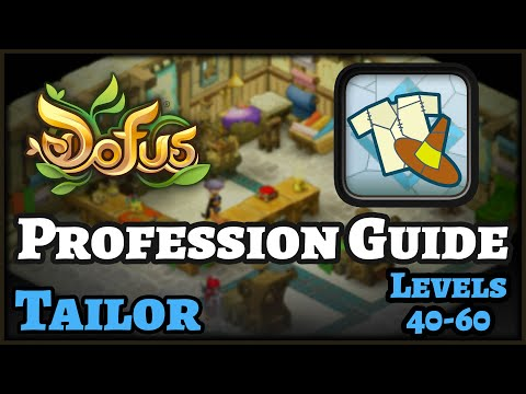 ENGLISH Dofus Guide: How to level Tailor Profession – FAST & CHEAP! Levels 40 to 60!