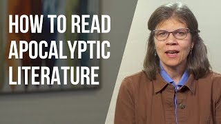 How to Read Apocalyptic Literature