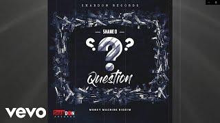 Shane O - Question