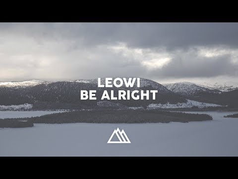 Leowi - Be Alright