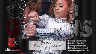 Kevdon - Pop Champagne (Official Audio 2019)