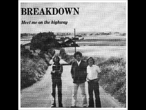 Breakdown Meet Me On The Highway