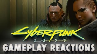 Cyberpunk 2077 Gameplay Reaction & Discussion