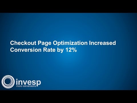 Checkout Page Optimization Increased Conversion Rate by 12%