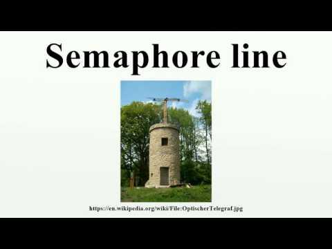 Semaphore line