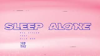 Max Styler - Sleep Alone (feat. Ella Boh) Dim Mak Records