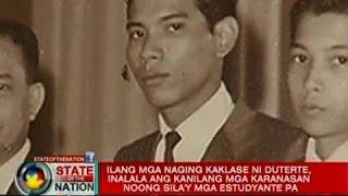 Ilang mga naging kaklase ni Duterte,inalala ang kanilang mga karanasan nung sila'y mga estudyante pa