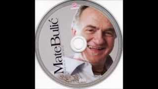 Mate Bulić ♫♥♫ VELIKI HITOVI ♫♥♫