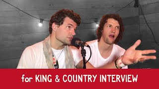 Bjorn & Josh Interview for KING & COUNTRY Video