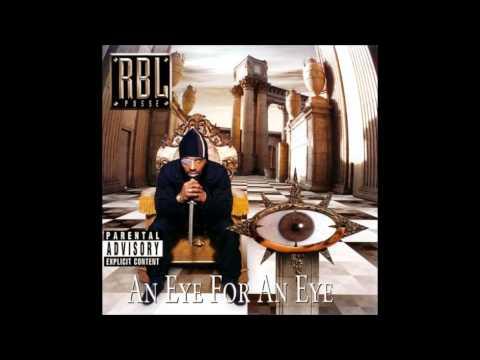 R.B.L. Posse. An Eye For An Eye (Full Album)