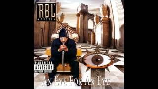 R.B.L. Posse. An Eye For An Eye (Full Album)